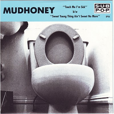 Mudhoney Touch Me I'm Sick