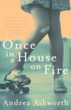 once upon a time in a house on fire