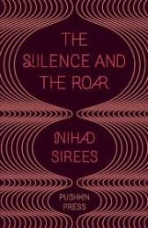 silence and the roar